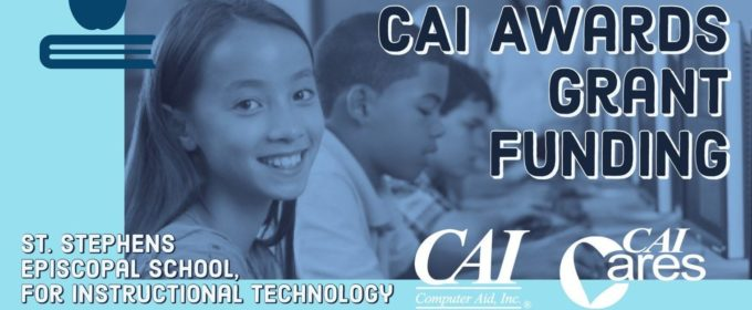CAI Awards St. Stephens Episcopal School Instructional Technology Program Grant