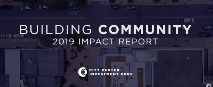 City Center Investment Corp Releases Their 2019 Impact Report