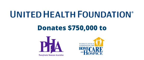 United Health Foundation Donates $750,000 to Support PA's Home Care and Hospice Workers During COVID-19 Emergency