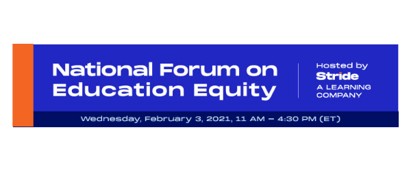 You're Invited! National Forum on Education Equity (Wed Feb 3 • 11:00 AM ET)