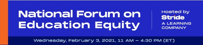 Stride, Inc. to Sponsor National Forum on Education Equity on February 3, 2021